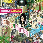 Groove Armada Song 4 Mutya (Out Of Control) (Linus Loves Vocal Remix)