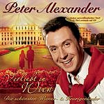 Peter Alexander Verliebt In Wien: Die Schönsten Wiener & Heurigenlieder