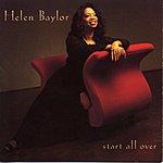 Helen Baylor Start All Over