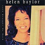 Helen Baylor Love Brought Me Back