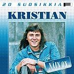 Kristian 20 Suosikkia: Näin On