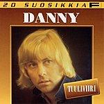Danny 20 Suosikkia: Tuuliviiri