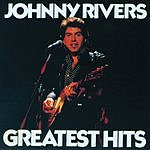 Johnny Rivers Johnny Rivers Greatest Hits
