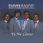 Romance Ya No Llores