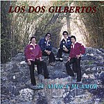Los Dos Gilbertos Tu Amor Y Mi Amor