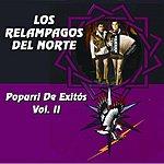 Los Relampagos Del Norte Popurri De Exitos, Vol.2