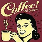 Coffee Soul Snatcher