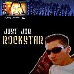 Just Joe Rockstar*