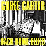 Goree Carter Back Home Blues