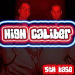 High Caliber 5th Base (3-Track Remix Maxi Single)