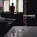 The Miggs Late Nights & Early Mornings EP