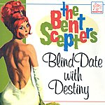 The Bent Scepters Blind Date With Destiny