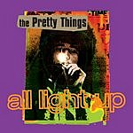 The Pretty Things All Light Up (2-Track Single)