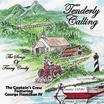 The Captain's Crew Tenderly Calling: The Songs Of Fanny Crosby