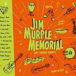 Jim Murple Memorial Put Things Right