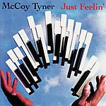 McCoy Tyner Just Feelin'