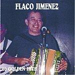 Flaco Jimenez 20 Golden Hits