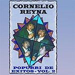 Cornelio Reyna Popurri De Exitos, Vol.II