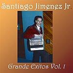 Santiago Jimenez Jr. Grandes Exitos, Vol.I