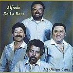 Alfredo De La Rosa Mi Ultima Carta