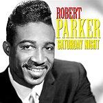 Robert Parker Saturday Night