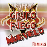 Grupo Fuego Muevelo (4-Track Remix Maxi-Single)