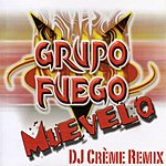Grupo Fuego Muevelo (5-Track Remix Maxi-Single)