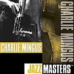 Charles Mingus Jazz Masters