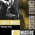 Charles Mingus Jazz Masters, Vol.2