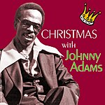 Johnny Adams Christmas With Johnny Adams