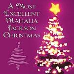 Mahalia Jackson A Most Excellent Mahalia Jackson Christmas (4-Track Maxi-Single)