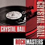Crystal Ball Rock Masters