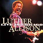 Luther Allison Live In Chicago, Vol.2