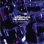 The Chemical Brothers Get Yourself High (Radio Edit) (Single)