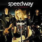 Speedway Can't Turn Back (Single)
