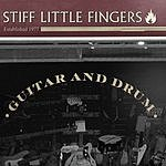Stiff Little Fingers Guitar & Drum (Single)