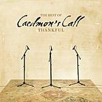 Caedmon's Call Thankful: The Best Of Caedmon's Call