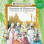 Rondó Veneziano Fantasia Di Primavera