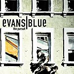Evans Blue The Pursuit (Single)