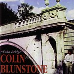Colin Blunstone Echo Bridge