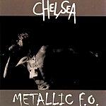 Chelsea Metallic F.O. (Live At CBGB's)