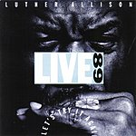 Luther Allison Live '89: Let's Try It Again