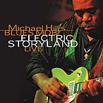 Michael Hill Electric Storyland Live, Vol.1