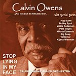 Calvin Owens Calvin Owens And His Blues Orchestra: Stop Lying In My Face