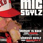 Mic Stylz Bringin' It Back (Parental Advisory) (6-Track Maxi-Single)