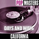 California Pop Masters: Days And Ways