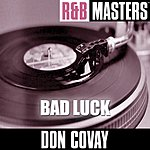 Don Covay R&B Masters: Bad Luck