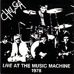 Chelsea Live At The Music Machine, 1978