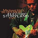 Michael Hill Electric Storyland Live, Vol.2