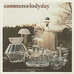 Caribou Melody Day (Maxi-Single)